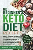 img - for The Beginner's Keto Diet recipes: Easy & Complete ketogenic cookbook for a keto reset diet. The low carb cookbook & weight loss plan for lazy people with more than 50 recipes for a new keto Lifestyle book / textbook / text book