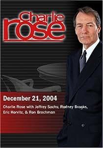 Charlie Rose with Jeffrey Sachs; Rodney Brooks, Eric Horvitz, & Ron Brachman  (December 21, 2004)