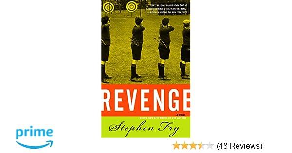 Revenge: A Novel: Stephen Fry: 9780812968194: Amazon com: Books