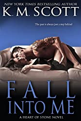 Fall Into Me (Heart of Stone Book 2)