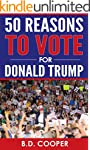 50 Reasons to Vote for Donald Trump