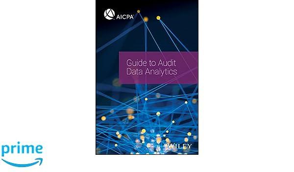 Guide to Audit Data Analytics: AICPA: 9781945498640: Amazon com: Books