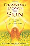 Discover the hidden mysteries of the sun goddesses and reclaim the all-but-lost archetype of the solar feminine. While today the sun is often seen as a masculine divinity, for many cultures throughout history it was the ultimate symbol of feminine po...