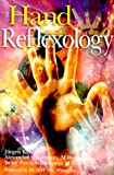 Hand Reflexology, Jurgen Kaiser and Beate Poyte-Scharmann, 080695535X