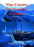 """One Country, Two Systems"" in Taiwan, Xin Ji and Sheng-Wei Wang, 0975424750"