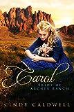 Carol: Bride of Archer Ranch: A Sweet Western Historical Romance (Wild West Frontier Brides Book 7)