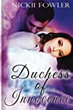 Duchess of Innocence by  Nickii Fowler in stock, buy online here