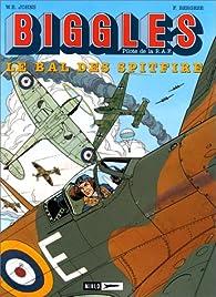 Biggles (Miklo), tome 3 : Le Bal des Spitfire par William Earl Johns