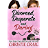 Divorced, Desperate and Daring (Divorced and Desperate Book 6)