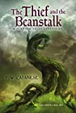 The Thief and the Beanstalk, P. W. Catanese, 1416925007