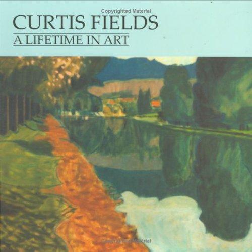 Download Curtis Fields: A Lifetime in Art PDF