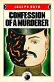 Confession of a Murderer, Joseph Roth, 0879512873