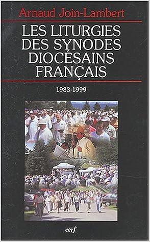 En ligne téléchargement Les liturgies des synodes diocésains français (1983-1999) epub pdf