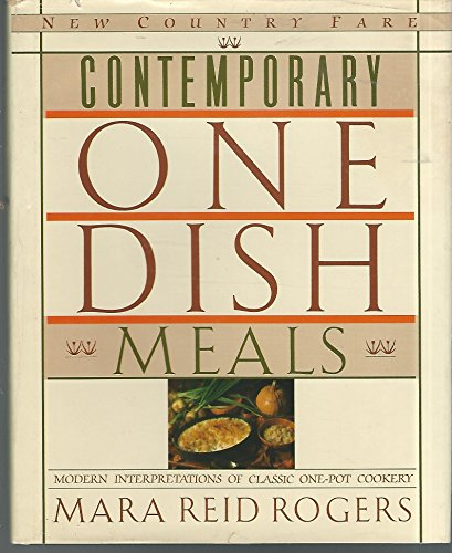Contemporary One Dish Meals (New country - Casserole Rogers