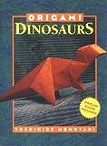 Origami Dinosaurs, Yoshihide Momotani, 1568360088