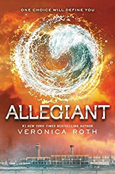 Allegiant (Divergent Trilogy, Book 3) by [Roth, Veronica]