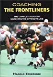 img - for Coaching the Frontliners (Science & Practice of Coaching) book / textbook / text book