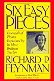 Six Easy Pieces, Richard Phillips Feynman, 0201409550