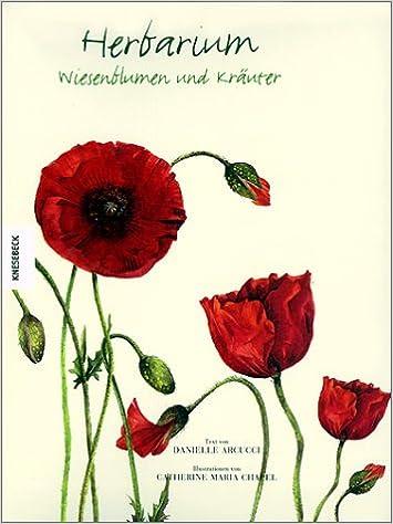 Herbarium Wiesenblumen Und Kräuter Amazonde Danielle Arucci Bücher
