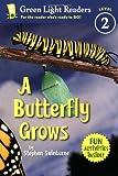 A Butterfly Grows, Stephen R. Swinburne, 0152064168