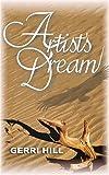 Artist's Dream, Gerri Hill, 1594930422