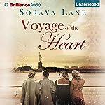 Voyage of the Heart | Soraya Lane