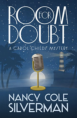 Book: Room For Doubt (A Carol Childs Mystery Book 4) by Nancy Cole Silverman