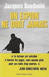 Un espion ne dort jamais par Baudouin