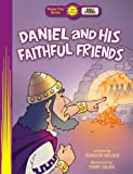 Daniel and His Faithful Friends, Jennifer Holder, 0784733481