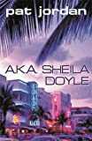 img - for AKA SHEILA DOYLE book / textbook / text book
