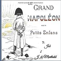 Le Grand Napoleon Des Petits