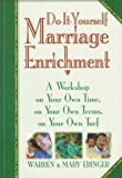 img - for Do It Yourself Marriage Enrichment: A Workshop on Your Own Time, on Your Own Terms, on Your Own Turf book / textbook / text book