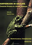 Amphibians in Decline, Society for the Study of Amphibian and Reptiles, 0916984400