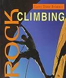 Rock Climbing, Larry Dane Brimner, 0531202690