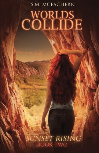 Worlds Collide: Sunset Rising Book Two (Volume 2)