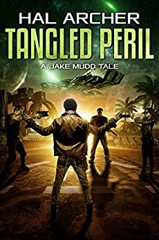 Tangled Peril: A Jake Mudd Tale by [Archer, Hal]