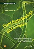 : Plant Biotechnology and Genetics: Principles, Techniques, and Applications