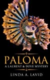 img - for Paloma: A Laurent & Dove Mystery book / textbook / text book