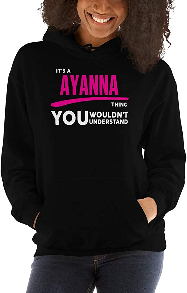 You Wouldnt Understand PF meken Its A Ayanna Thing