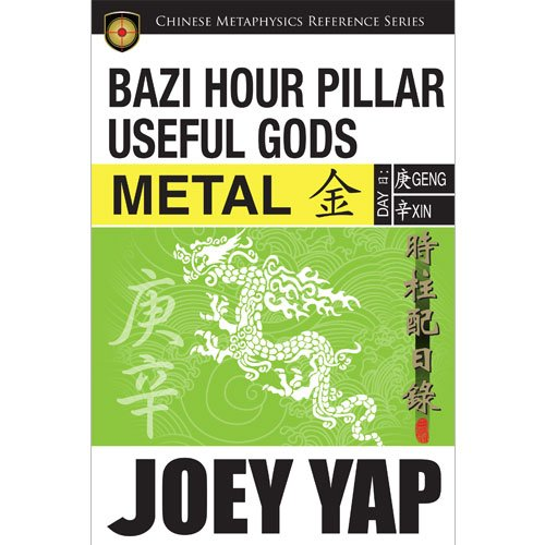 BaZi Hour Pillar Useful Gods - Metal by JY Books Sdn Bhd