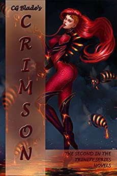 Crimson: The Second in the Trinity Series Novels by [Blade, CG, Gelb, Cad]