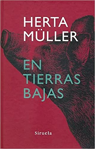 En tierras bajas (Libros del Tiempo): Amazon.es: Herta Müller: Libros