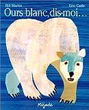 Ours blanc, dis-moi...