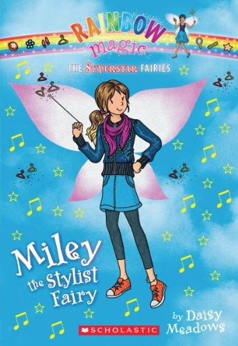 Superstar Fairies #4: Miley the Stylist Fairy: A Rainbow Magic - Rachel Stylist