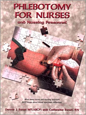 Téléchargez les livres japonais pdf Phlebotomy for Nurses and Nursing Personnel: What Every Nurse and Nursing Assistant Must Know About Blood Specimen Collection by Dennis J. Ernst in French PDF RTF DJVU