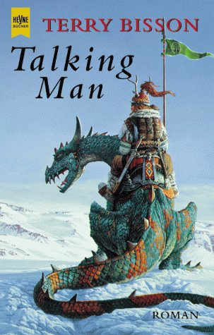 Terry Bisson - Talking Man. Fantasy- Roman