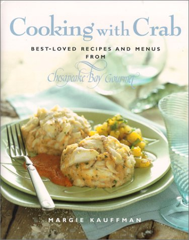 - Cooking with Crab: Best-Loved Recipes and Menus from Chesapeake Bay Company