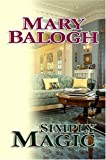 Simply Magic, Mary Balogh, 1585479543