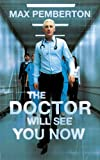 The Doctor Will See You Now, Max Pemberton, 0340919957