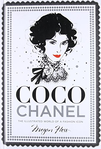 Coco Chanel: The Illustrated World of a Fashion Icon]()